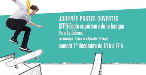 Samedi 1er décembre 2018 de 10h à 17h à l'adresse : CFPB-École supérieure de la banque Tour Atlantique, 14e étage 1, Place de la Pyramide 92911 Paris la Défense